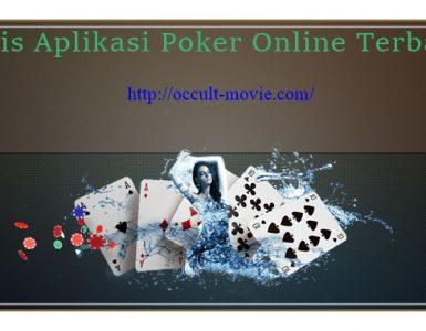 Jenis Aplikasi Poker Online Terbaru
