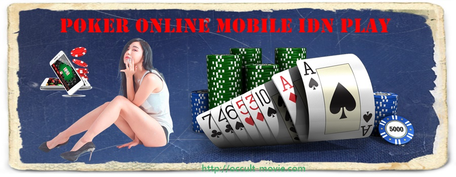 poker online mobile idn play